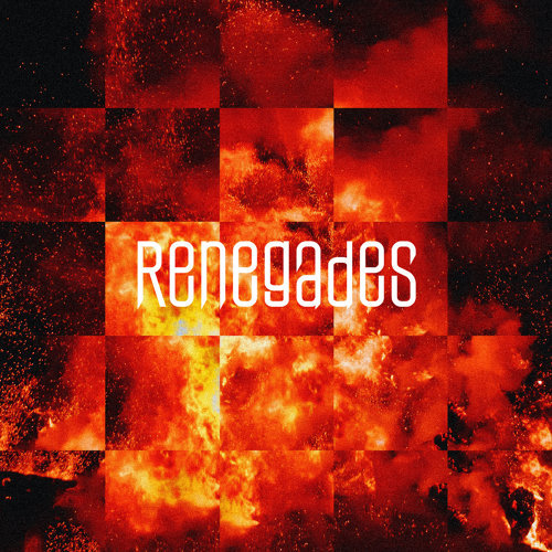 Renegades - International Version
