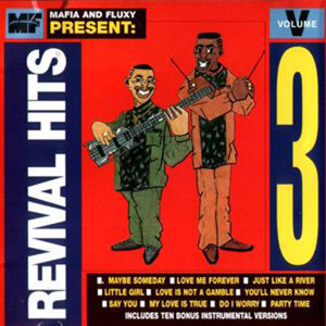 Mafia & Fluxy Presents Revival Hits, Vol. 3