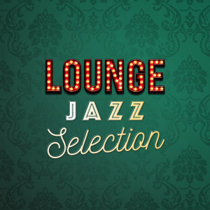 Lounge: Jazz Selection