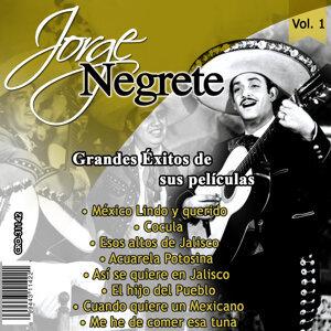Jorge Negrete el Charro Inmortal Grandes Exitos de Sus Peliculas Volumen 1