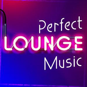 Perfect Lounge Music