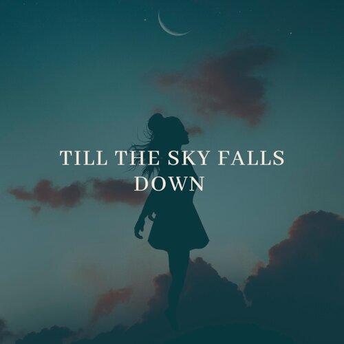 Till The Sky Falls Down - Arctic Moon Remix