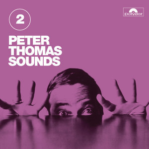 Peter Thomas Sounds - Vol. 2