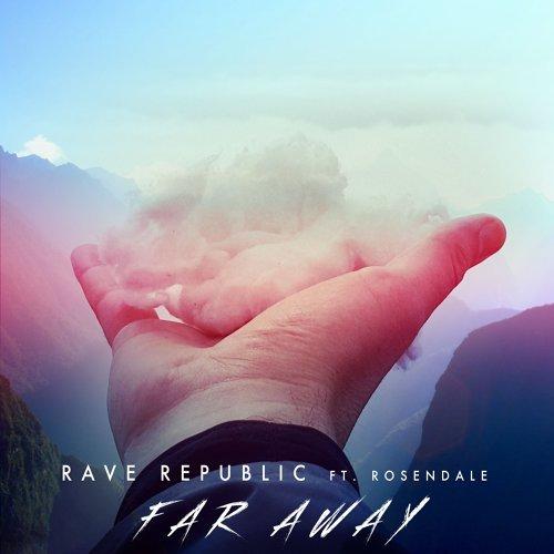 Far Away (feat. Rosendale)