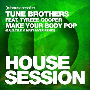 Make Your Body Pop (B.U.S.T.E.D & Matt Myer Remix)