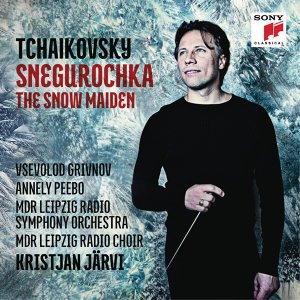 Tchaikovsky: Snegurochka - The Snow Maiden