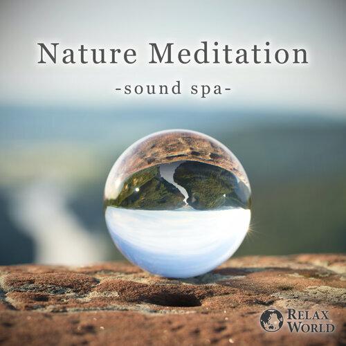 Nature Meditation - Sound Spa-
