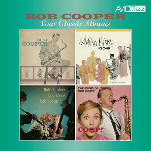 Four Classic Albums (Sextet / Shifting Winds / Flute 'N Oboe / Coop! The Music of Bob Cooper) [Remastered]