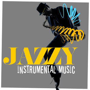 Jazzy Instrumental Music