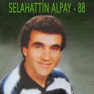 Selahattin Alpay - 88