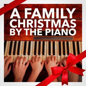 A Family Christmas By the Piano