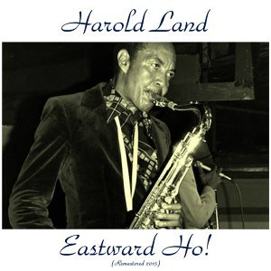 Eastward Ho! - Remastered 2015