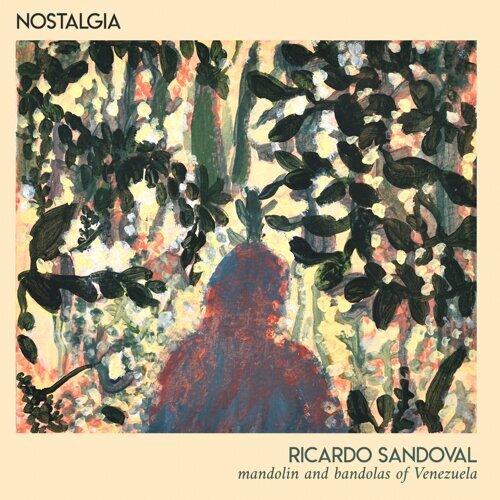 Nostalgia - Mandolin and Bandolas of Venezuela