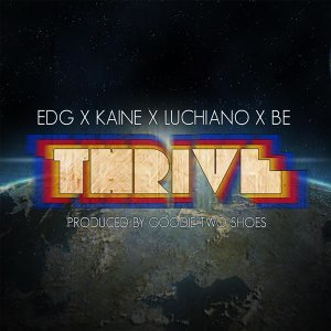 Thrive (feat. Ed G, Luchiano & Be)