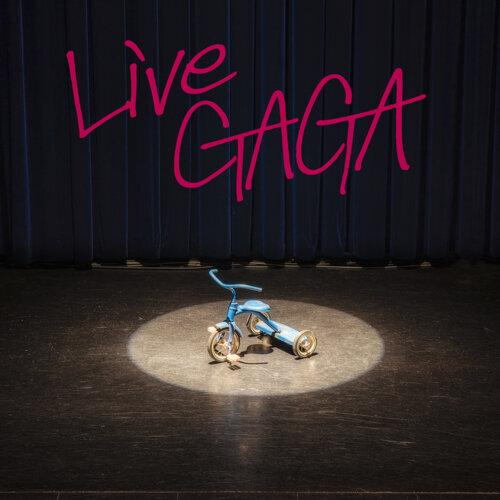 LIVE GAGA (LIVE  GAGA)