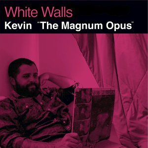 Kevin 'The Magnum Opus'