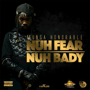Nuh Fear Nuh Bady - Single