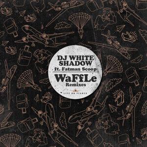 WaffLe Remixes (feat. Fatman Scoop)