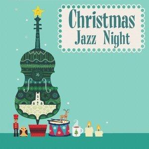 聖誕爵士之夜 Vol1 : Christmas Jazz Night vol1 2015