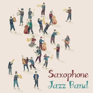 薩克斯風小酒館 : Saxophone Jazz Band