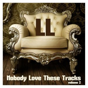 Nobody Love These Tracks, Vol. 2