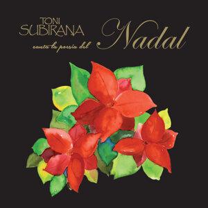 Toni Subirana canta la poesia del Nadal