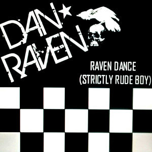 Raven Dance (Strictly Rude Boy)
