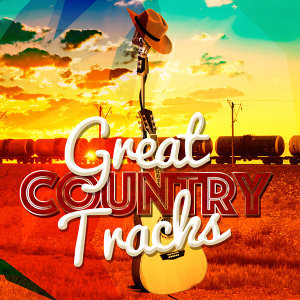 Great Country Tracks