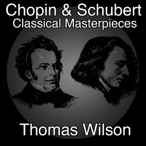 Chopin and Schubert Classical Masterpieces