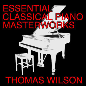 Essential Classical Piano Masterworks