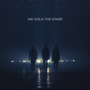 We Hold The Stars