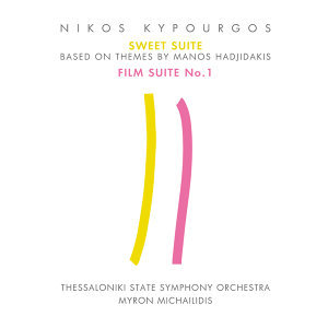 Sweet Suite (Based On Themes of Manos Hadjidakis) & Film Suite No 1