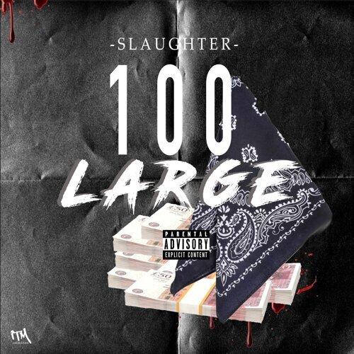 100 Large