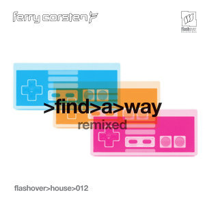 Find a Way - Remixed