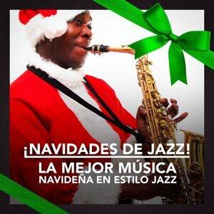 ¡Navidades de Jazz! (La mejor música navideña en estilo jazz)