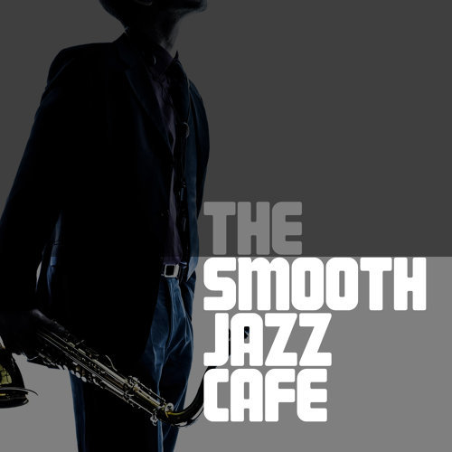 The Smooth Jazz Cafe