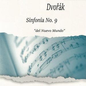 """Dvořák, Sinfonía No. 9 """" del Nuevo Mundo"""""""