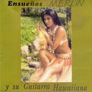 Merlín y Su Guitarra Hawaiiana