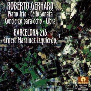Roberto Gerhard : Piano Trio, Cello Sonata ,Concierto Para Ocho, Libra