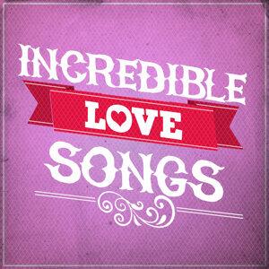 Incredible Love Songs