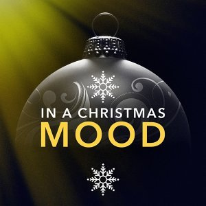 In a Christmas Mood (Famous Jazzy Christmas Carols)