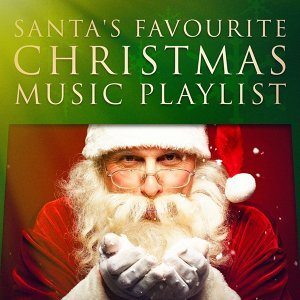 Santa's Favorite Christmas Music Playlist
