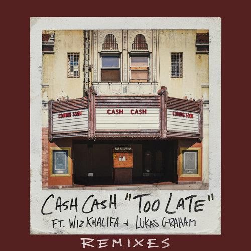 Too Late (feat. Wiz Khalifa & Lukas Graham) - Riggi & Piros Remix