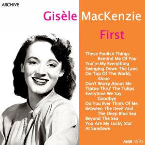 Gisèle Mackenzie's First