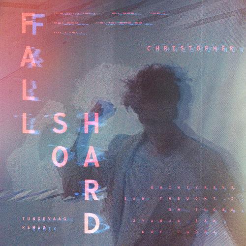 Fall So Hard - Tungevaag Remix