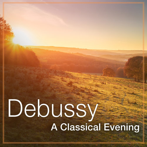 Debussy: A Classical Evening