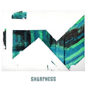 Sharpness - Remixes