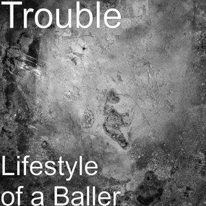 Lifestyle of a Baller