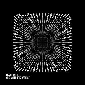 Only When It Is Darkest EP