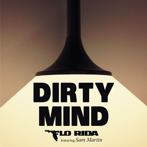 Dirty Mind (feat. Sam Martin)